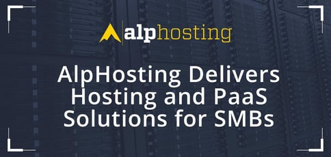 Alphosting Delivers Hosting And Paas Solutions For Smbs