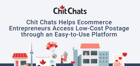 Chit Chats Helps Ecommerce Entrepreneurs Access Low Cost Postage