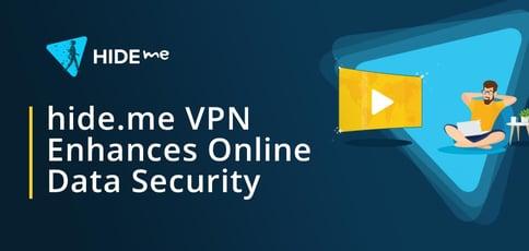 Hideme Vpn Enhances Online Data Security