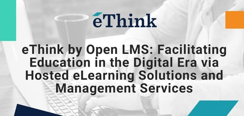 Ethink Delivers Hosted Elearning Solutions