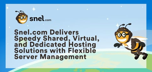 Snel Com Delivers Speedy And Friendly Hosting Services