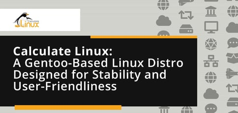 Calculate Linux Is A Gentoo Based Distro