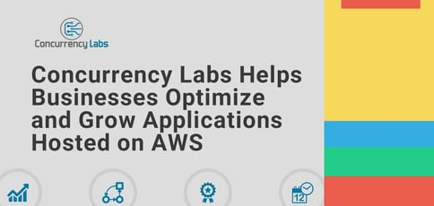 Concurrency Labs Helps Smbs Optimize And Grow Applications Hosted On Aws