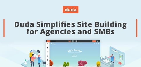 Duda Simplifies Site Building For Agencies And Smbs
