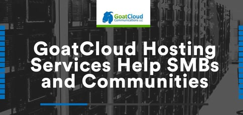Goatcloud Hosting Services Help Smbs And Communities