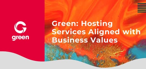 Green Hosting Services Aligned With Business Values