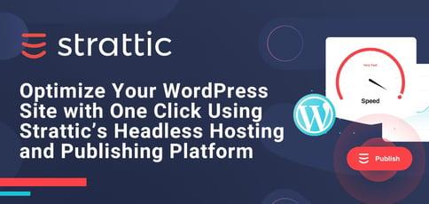 Strattic Delivers Headless Wordpress