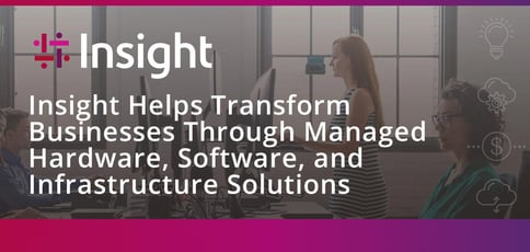 How Insight Transforms Businesses