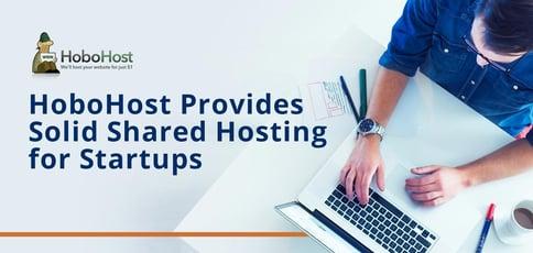 Hobohost Provides Solid Shared Hosting For Startups