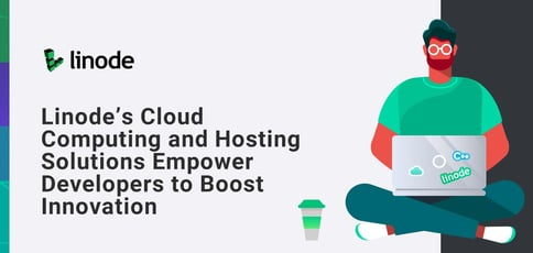 Simplify Your Infrastructure With Linode