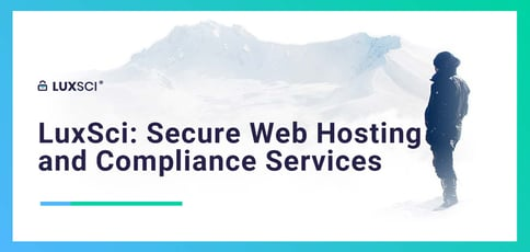 Luxsci Offers Secure Web Hosting And Compliance Services