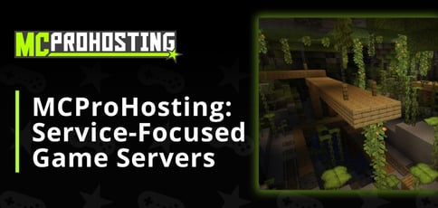 Mcprohosting Offers Service Focused Game Servers