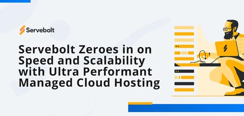 Servebolt Zeroes In On Speed And Scalability