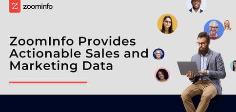 Zoominfo Provides Actionable Sales And Marketing Data