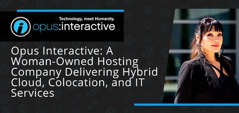 Opus Interactive Delivers Hybrid Cloud Colocation And It Services