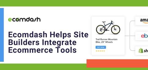 Ecomdash Helps Site Builders Integrate Ecommerce Tools