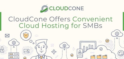 CloudCone Offers Convenient Cloud Hosting Solutions for SMBs, Enterprises, and Resellers