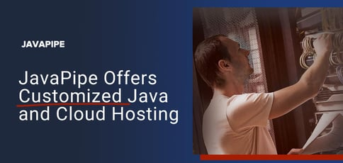 Javapipe Offers Customized Java And Cloud Hosting