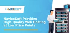 Navicosoft Provides Businesses with High-Quality Web Hosting at Low Price Points