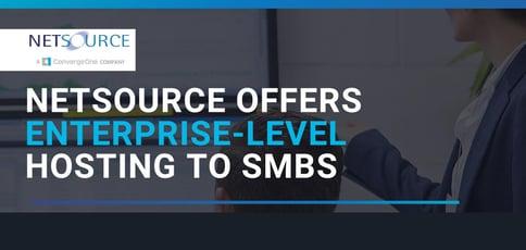 Netsource Offers Enterprise Grade Hosting To Smbs