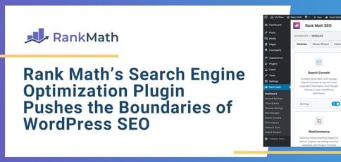 Rank Math Pushes The Boundaries Of Wordpress Seo