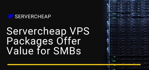 Servercheap Vps Packages Offer Value For Smbs