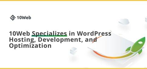 Build Optimized Wordpress Sites With 10web
