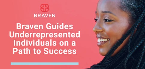 Braven Guides Underrepresented Individuals On A Path To Success