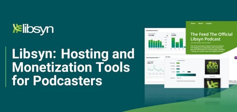 Libsyn Offers Hosting And Monetization Tools For Podcasters