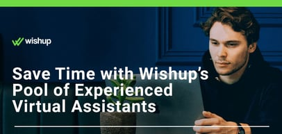 Wishup's Experienced Virtual Assistants Can Help with Everything From Administration & Sales to Updating Your WordPress Site