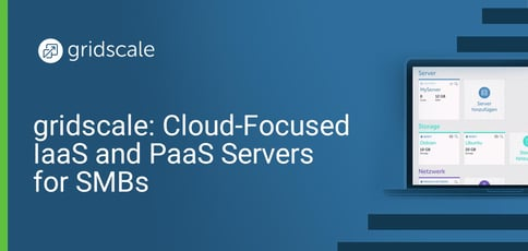 Gridscale Cloud Focused Iaas And Paas Servers For Smbs