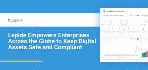 Lepide Empowers Enterprises To Keep Digital Assets Safe