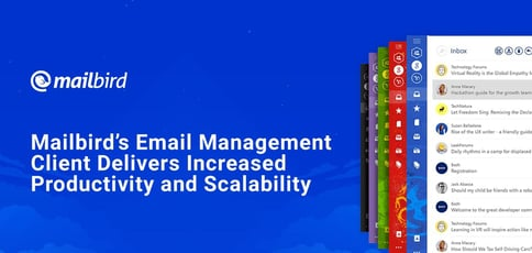 The Mailbird Client Delivers Email Management