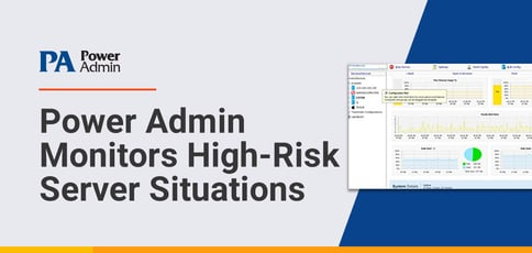 Power Admin Monitors High Risk Server Situations