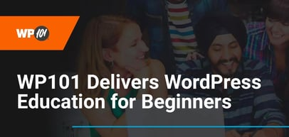 WP101 Helps Beginners Learn WordPress Through Curated Educational Content and Training Resources