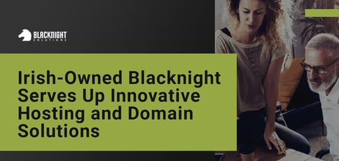 Blacknight Serves Up Innovative Hosting And Domain Solutions