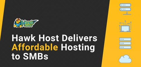 Hawk Host Delivers Affordable Hosting To Smbs