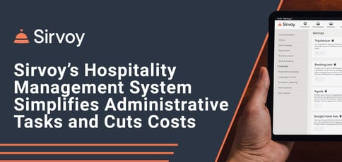 Sirvoy Simplifies Administrative Tasks