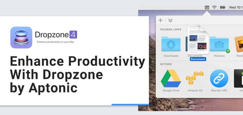 Enhance Productivity With Dropzone By Aptonic