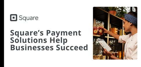Square Helps Businesses Succeed