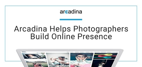 Arcadina Helps Photographers Build Online Presence