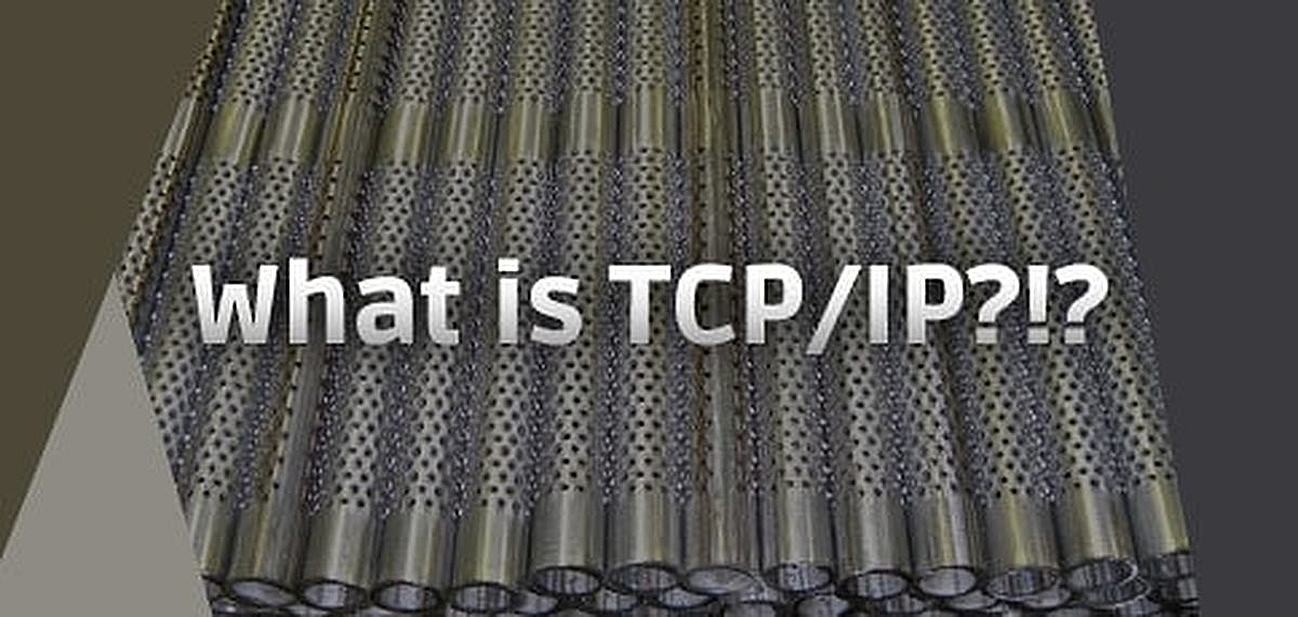 What is TCP/IP and How Does It Make the Internet Work
