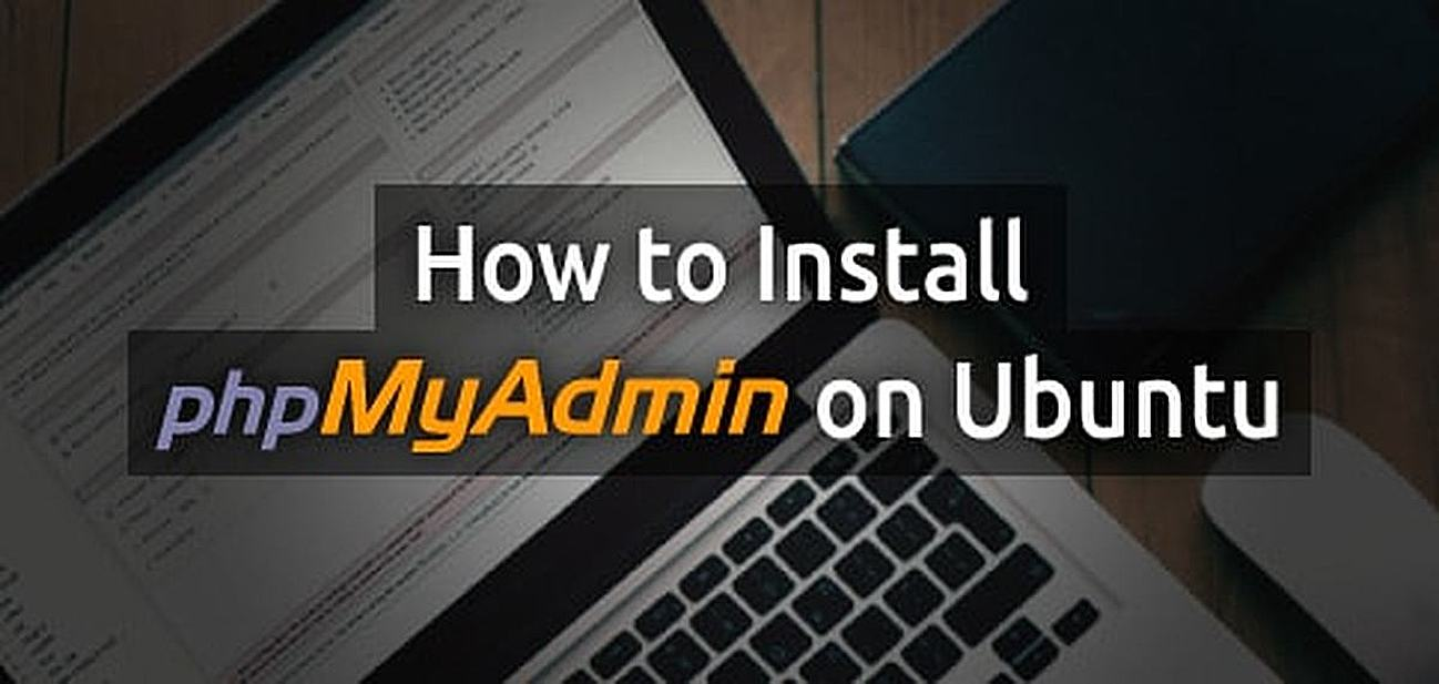 How to Install phpMyAdmin on Ubuntu - HostingAdvice com