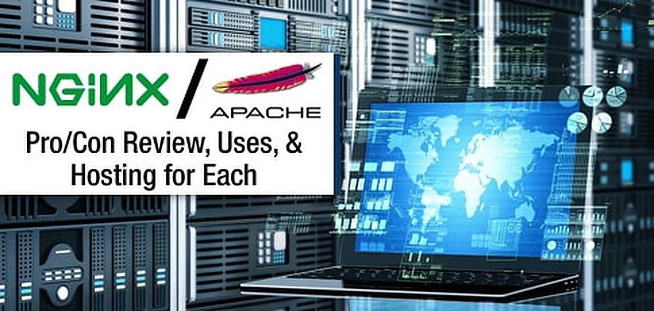 NGINX vs. Apache (Pro/Con Review, Uses, & Hosting for Each)