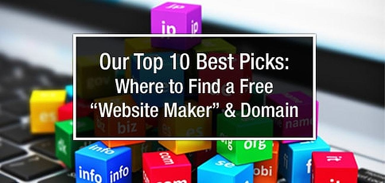 Free Website Maker with Free Domain Name - Expert Picks