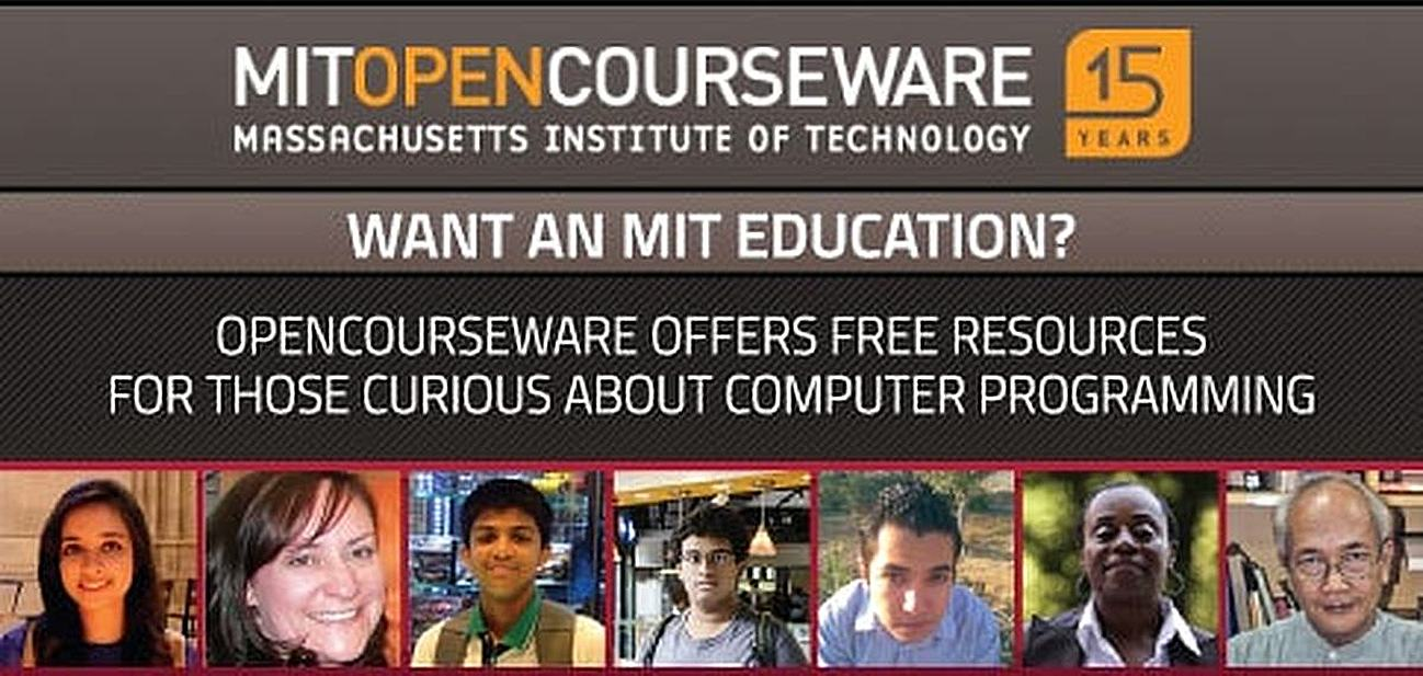 MIT OpenCourseWare offers free resoruces for those curious about computer programming