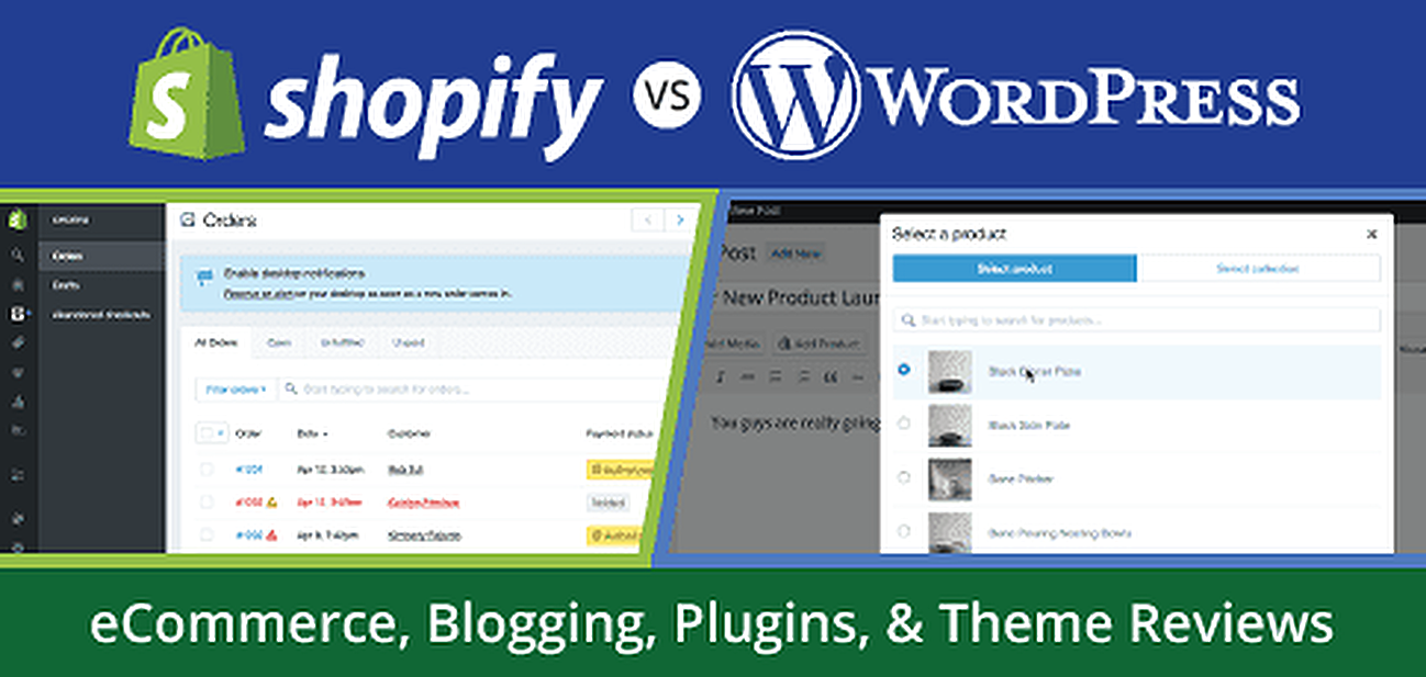Shopify vs. WordPress for eCommerce, Blogging, Plugins, & Theme Reviews