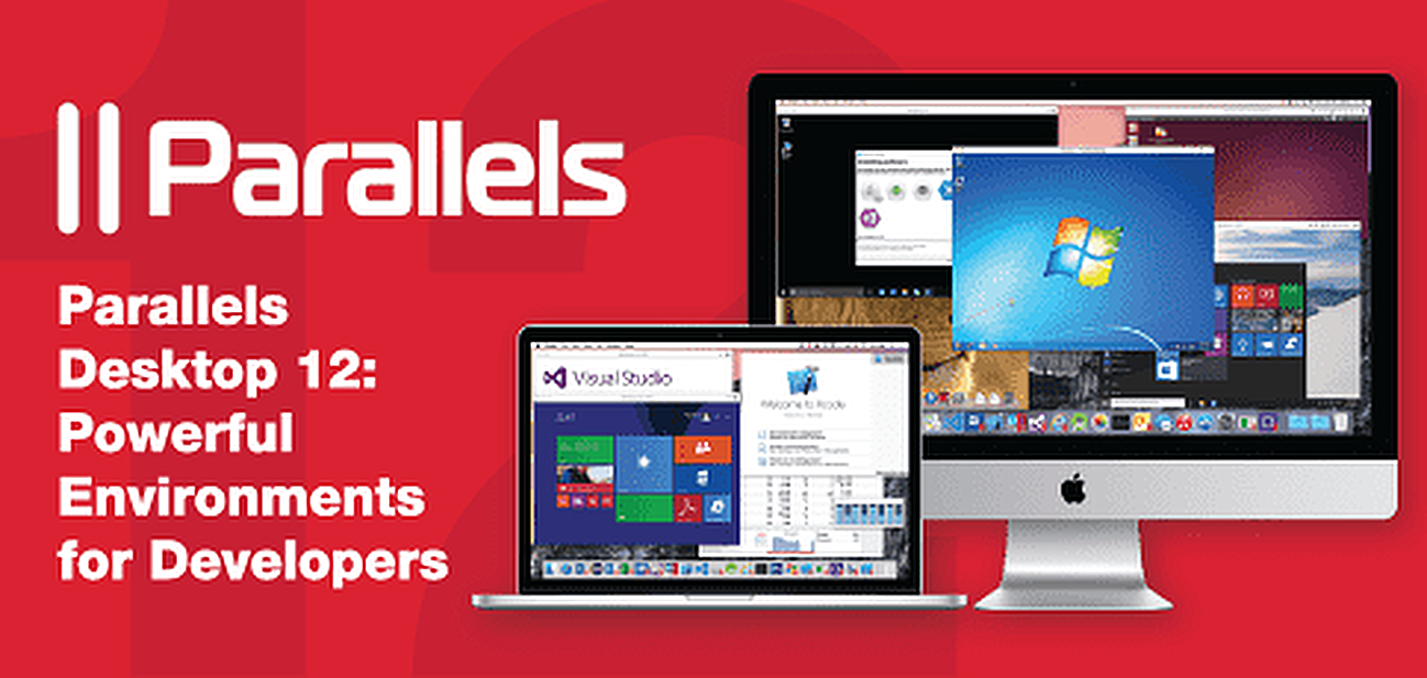 Parallels Desktop 12: Powerful Environments for Developers