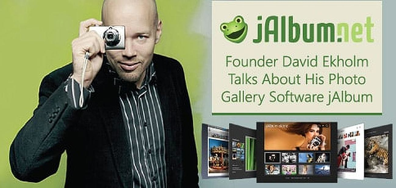 Founder David Ekholm Talks jAlbum: How His Software for Creating Online Photo Galleries Helps Designers, Developers, & Web Hosts