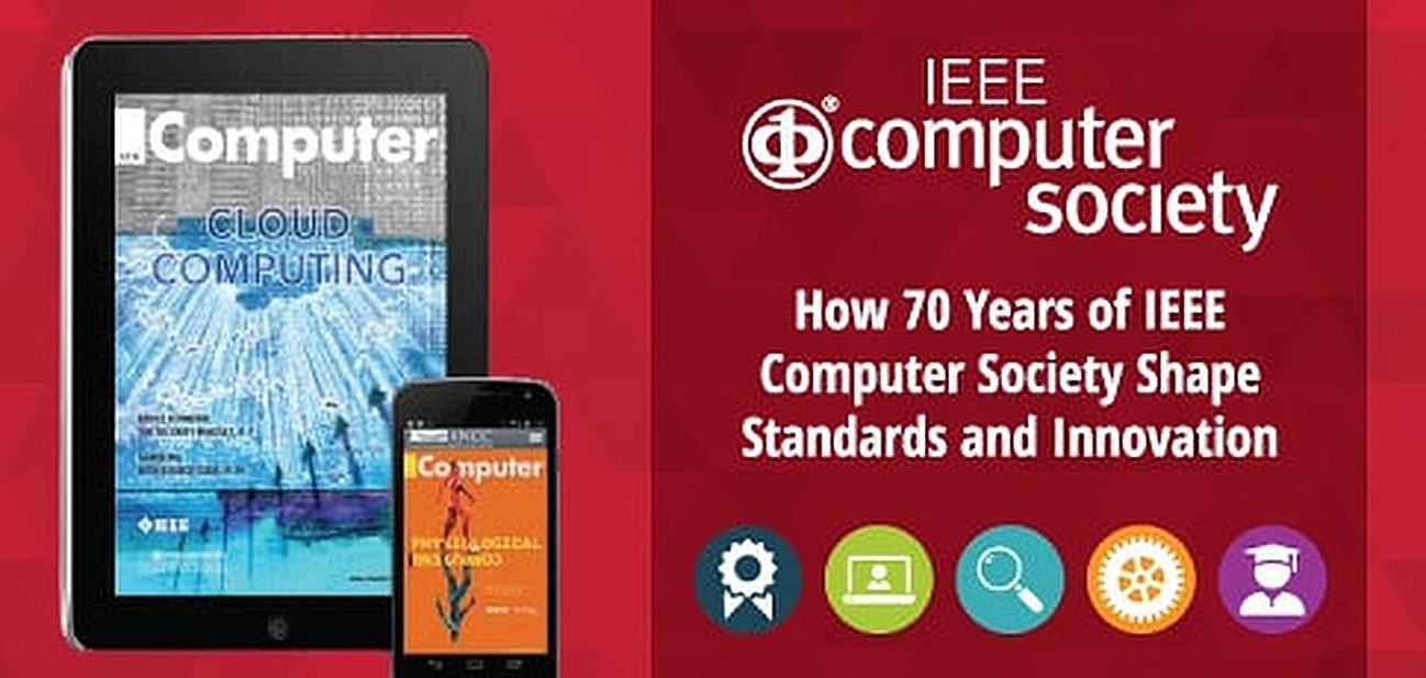 How 70 Years of IEEE Computer Society Shape Standards and Innovation